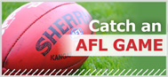 Catch an AFL game